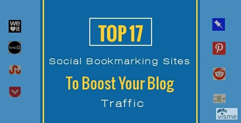 Photo of Top 17 Social Bookmarking Sites To Boost Your Blog Traffic