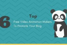 Photo of Top 6 Free Video Animation Makers To Promote Your Blog