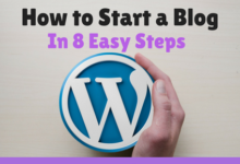 Photo of How To Start A Blog In 8 Easy Steps