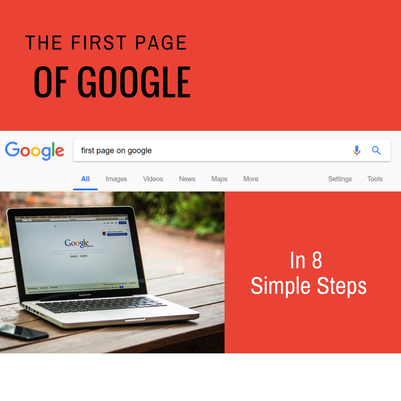 The First Page of Google in 8 Simple Steps